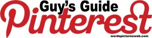 Guy's Guide to Pinterest