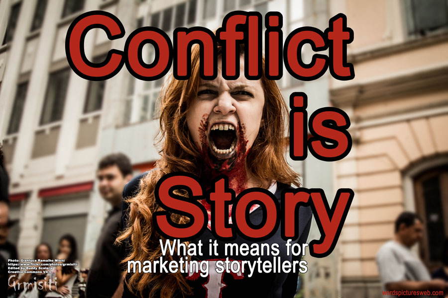 Conflict is story zombie.